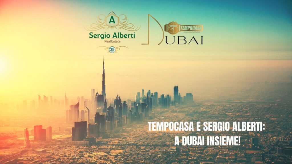 Tempocasa e Sergio Alberti a Dubai insieme! - Come fare per investire a Dubai - Sergio Alberti real Estate, ivnestire a Dubai (1)